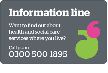 Call our information line on 0300 500 1895